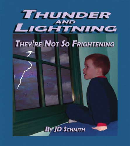Thunder and Lightning: They're Not So Frightening PDF