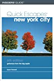 img - for Quick Escapes New York City, 6th: Getaways from the Big Apple (Quick Escapes Series) book / textbook / text book