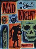 Mad Night (1560976810) by Sala, Richard