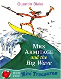 Mrs.Armitage and the Big Wave (Red Fox Mini Treasure)