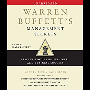 Warren Buffett's Management Secrets: Proven Tools for Personal and Business Success | [Mary Buffett, David Clark]