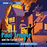 Paul Temple and the Curzon Case (BBC Audio) Francis Durbridge