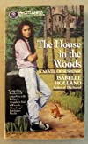 The House in the Woods: A Novel
