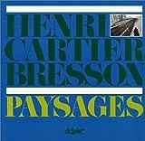 echange, troc Henri Cartier Bresson - Henri Cartier-Bresson : Paysages