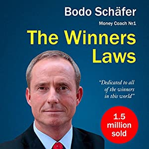 The Winners Laws - 30 Absolutely Unbreakable Habits of Success Audiobook
