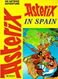 Asterix in Spain (Adventures of Asterix) (0917201515) by Rene Goscinny