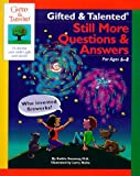 img - for Still More Questions & Answers (Gifted & Talented) book / textbook / text book