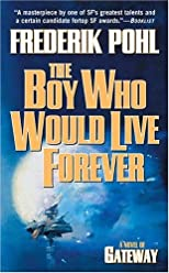The Boy Who Would Live Forever