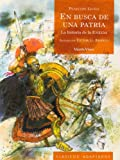 En Busca De Una Patria/ in Search of a Homeland: La Historia De La Eneida / the Story of the Aeneid (Clasicos Adaptados / Adapted Classics) (Spanish Edition)