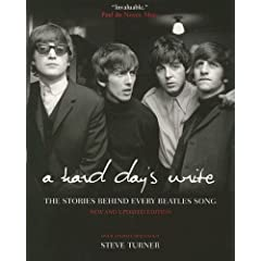 A Hard Day's Write: The Stories Behind Every Beatles Song, 3rd Edition (Paperback)