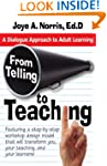 From Telling to Teaching: A Dialogue...