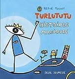 "Afficher ""Turlututu histoires magiques"""