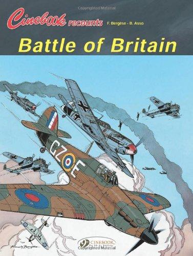 Battle of Britain: Cinebook Recounts