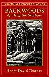 Backwoods and Along the Seashore (Shambhala Pocket Classics)