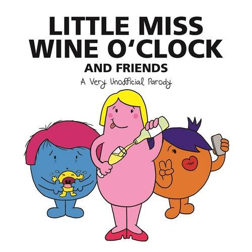 little-miss-wine-oclock-and-friends-a-very-unofficial-parody