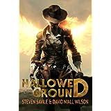 Hallowed Ground ~ Steven Savile