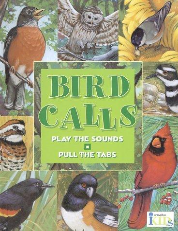 Bird Calls (Hear and There Books), Gallo, Frank; Lohstoeter