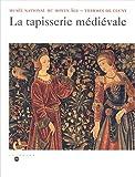 echange, troc Fabienne Joubert - La tapisserie médiévale. Musée national du Moyen Age, Thermes de Cluny