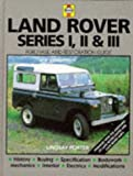 Land-Rover Series I, II & III: Guide to Purchase & D.I.Y. Restoration (Haynes, No. F681) (0854296816) by Porter, Lindsay