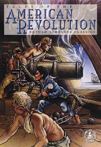 Tales of the American Revolution (Cover-To-Cover Books)