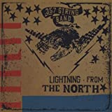 Lightning From the North .357 String Band