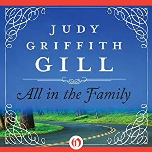 All in the Family | [Judy G. Gill]