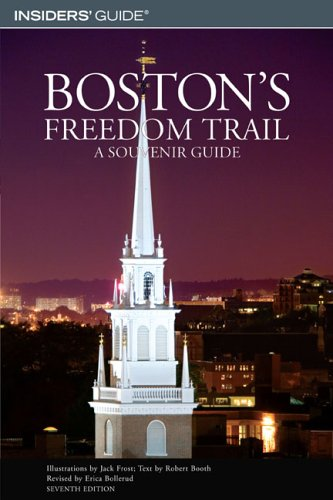 Boston's Freedom Trail, 7th: A Souvenir Guide