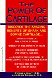 Stephen Holt The Power of Cartilage: Discover the Amazing Benefits of Shark and Bovine Cartilage