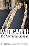 img - for Vatican II: Did Anything Happen? book / textbook / text book
