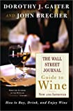 img - for The Wall Street Journal Guide to Wine New and Improved book / textbook / text book