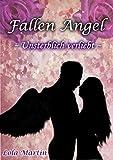 Fallen Angel: Unsterblich verliebt