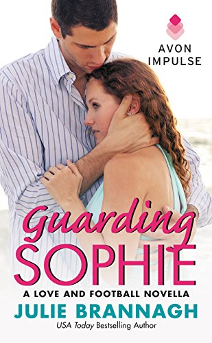 Guarding Sophie (Love and Football Novels)