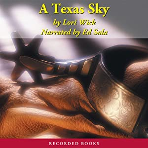 A Texas Sky: The Yellow Rose Trilogy, Book 2 | [Lori Wick]