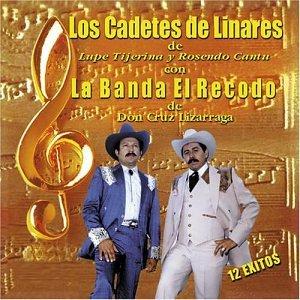 Cadetes De Linares, Banda Recodo - 12 Exitos Con La Banda Recodo