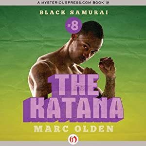The Katana | [Marc Olden]