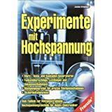Experimente mit Hochspannungvon &#34;Jochen Kronjger&#34;