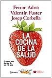 La cocina de la salud: El manual para disfrutar de una vida sana ((Fuera de colección))
