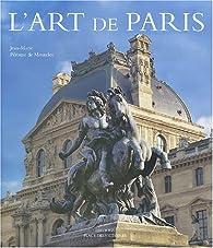 L'Art de Paris par Jean-Marie P�rouse de Montclos