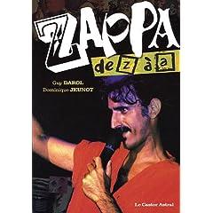 Zappa de Z à A (Biographie)
