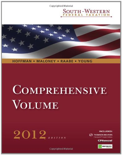 South-Western Federal Taxation 2012: Comprehensive...