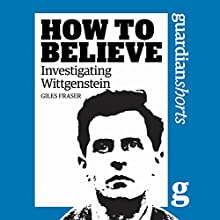 Investigating Wittgenstein (       UNABRIDGED) by Giles Fraser Narrated by Philip Rose