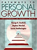 img - for Pathways to Personal Growth: Adjustment in Today's World book / textbook / text book