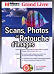 Scans, photos et retouche d'images. A...