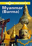 Tony Wheeler Myanmar (Burma): A Travel Survival Kit (Lonely Planet Travel Survival Kit)