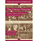 img - for [(The Group Theatre: Passion, Politics, and Performance in the Depression Era )] [Author: Helen Krich Chinoy] [Nov-2013] book / textbook / text book