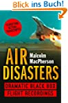 Air Disasters: Dramatic black box fli...