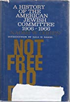 Not free to desist; the American Jewish…