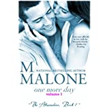 One More Day - V.1 (Contemporary Romance) ~ M. Malone
