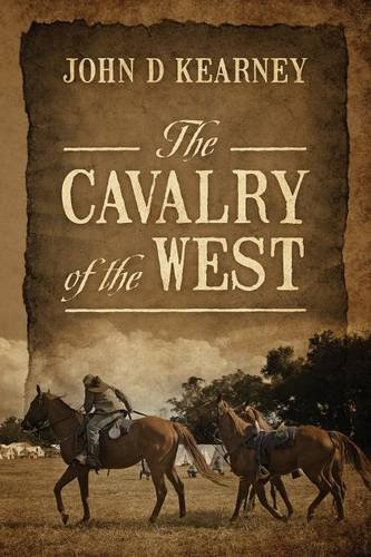The Cavalry of the West