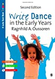 Write Dance in the Early Years: A Pre-Writing Programme for Children 3 to 5 (Lucky Duck Books)